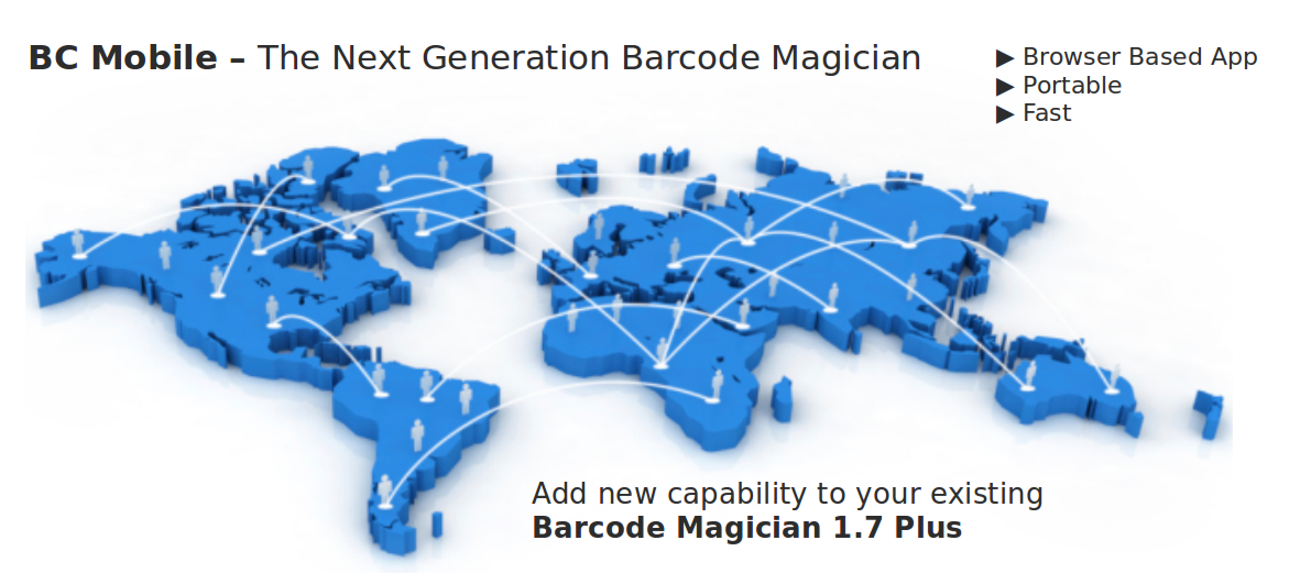 BC Mobile is a web based application for Barcode Magician 1.7.1.  Add web based capability to your Barcode Magician System!