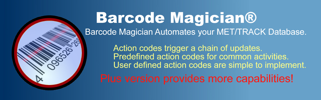 Barcode Magician uses action codes to trigger actions in the MET/CAL Plus and MET/TRACK database.